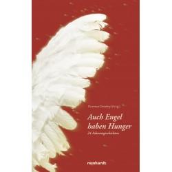 Auch Engel haben Hunger - 24 Adventsgeschichten