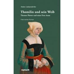 Thomilin und sein Weib – Thomas Platter und seine Frau Anna