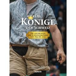 Die Könige der Schweiz – Die Geschichten der Schwingerkönige