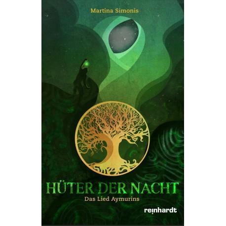 Hüter der Nacht – Das Lied Aymurins. Band 2