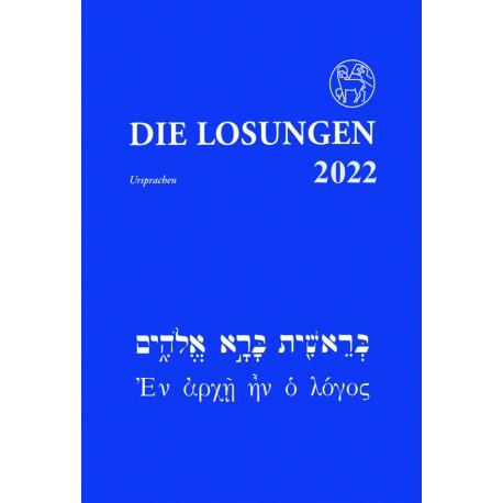 Losungen 2022 - Losungen in der Ursprache