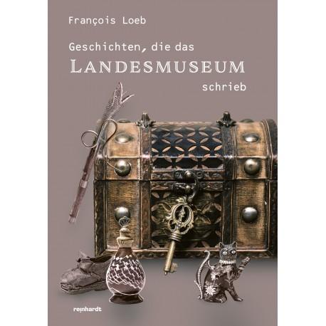 Geschichten, die das Landesmuseum schrieb