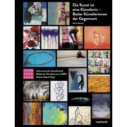 Die Kunst ist eine Künstlerin – Basler Künstlerinnen der Gegenwart