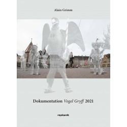 Dokumentation Vogel Gryff 2021