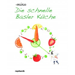 Die schnelle Basler Küche