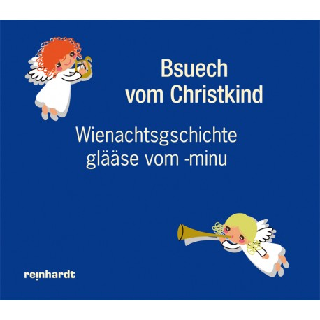 Bsuech vom Christkind.