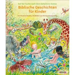 Biblische Geschichten für Kinder. Auf der Suche nach dem Geheimnis Gottes
