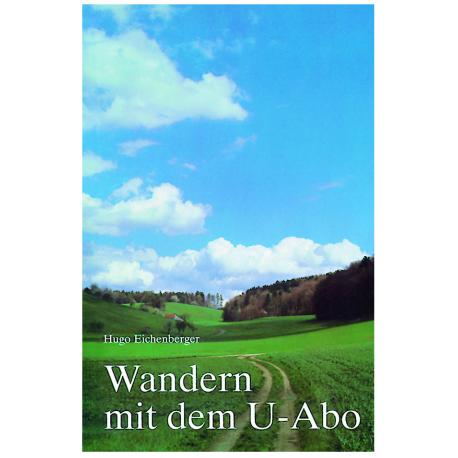Wandern mit dem U-Abo