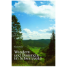 Wandern und Bummeln im Schwarzwald