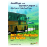 Mit dem Postauto ins Grüne. Ausflüge und Wanderungen zu Naturschönheiten. Band 2