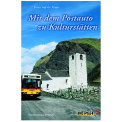 Mit dem Postauto zu Kulturstätten