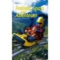 Freizeit, Spass und Abenteuer. Erlebnisparks und Abenteuerorte in der Schweiz
