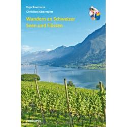 Wandern an Schweizer Seen und Flüssen