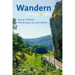 Wandern mit dem U-Abo. Beliebte Wanderungen aus allen Bänden 2.