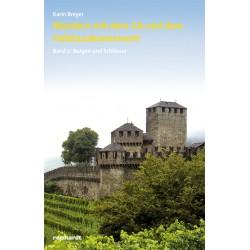 Wandern mit dem GA und dem Halbtaxabonnement. Band 2: Burgen und Schlösser