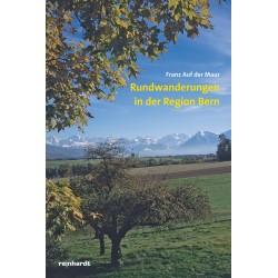 Rundwanderungen in der Region Bern