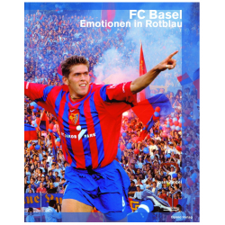 FC Basel – Emotionen in Rotblau