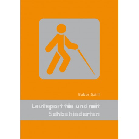 Laufsport für und mit Sehbehinderten