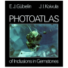 Photoatlas of Inclusions in Gemstones