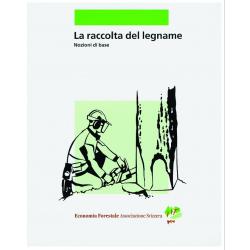 La Raccolta del Legname. Italienische Ausgabe der Holzernte