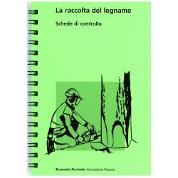 La Raccolta del Legname. Italienische Ausgabe der Holzernte. Checkkarten