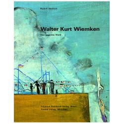 Walter Kurt Wiemken. Das gesamte Werk