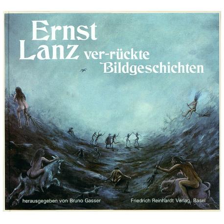 Ernst Lanz – ver-rückte Bildgeschichten