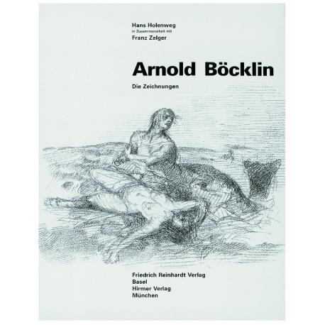 Arnold Böcklin. Die Zeichnungen