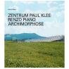 Zentrum Paul Klee. Renzo Piano. ArchiMorphose