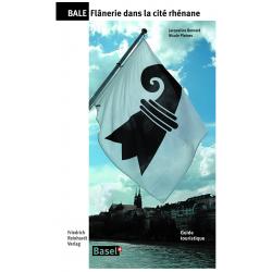Bâle – Flânerie dans la cité rhénane