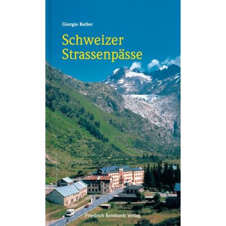 Schweizer Strassenpässe
