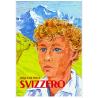 Svizzero. Die Geschichte einer Jugend