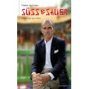Süss&Sauer. Kolumnen aus Asien