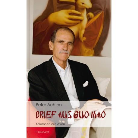 Brief aus Guo Mao. Kolumnen aus Asien