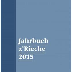 Jahrbuch z`Rieche 2015