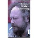 Der andere Niklaus Meienberg. Aufzeichnungen einer Geliebten