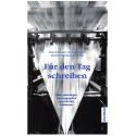 Für den Tag schreiben. Journalismus und Literatur im Zeitungsland Schweiz