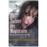Die Tochter des Magistraten. Des ersten Staatsanwalts letzter Fall