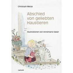 Abschied von geliebten Haustieren. Illustrationen von Annemarie Glaser