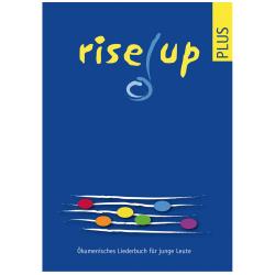 Rise up plus (Spezialausgabe). Ökumenisches Liederbuch für junge Leute.