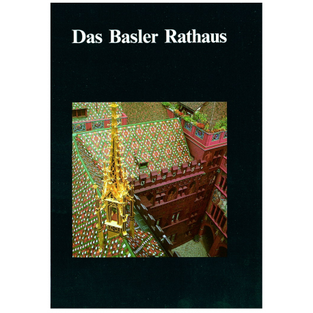 Das Basler Rathaus
