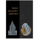 Basler Fasnachtsplaketten. Zeitspiegel 1911–2007