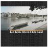 125 Jahre Rhein-Club Basel