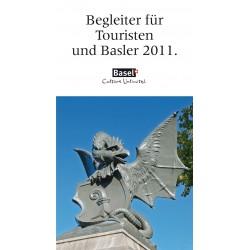 Begleiter für Touristen und Basler 2010