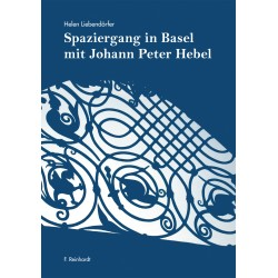 Spaziergang in Basel mit Johann Peter Hebel