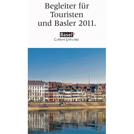 Begleiter für Touristen und Basler 2011