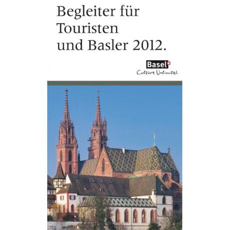 Begleiter für Touristen und Basler 2012