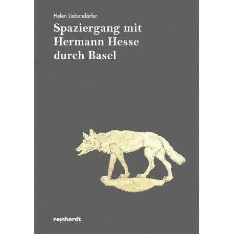 Spaziergang mit Hermann Hesse durch Basel