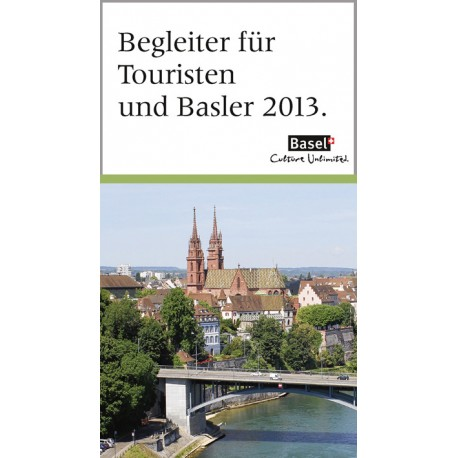 Begleiter für Touristen und Basler 2013