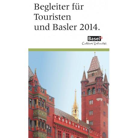 Begleiter für Touristen und Basler 2014